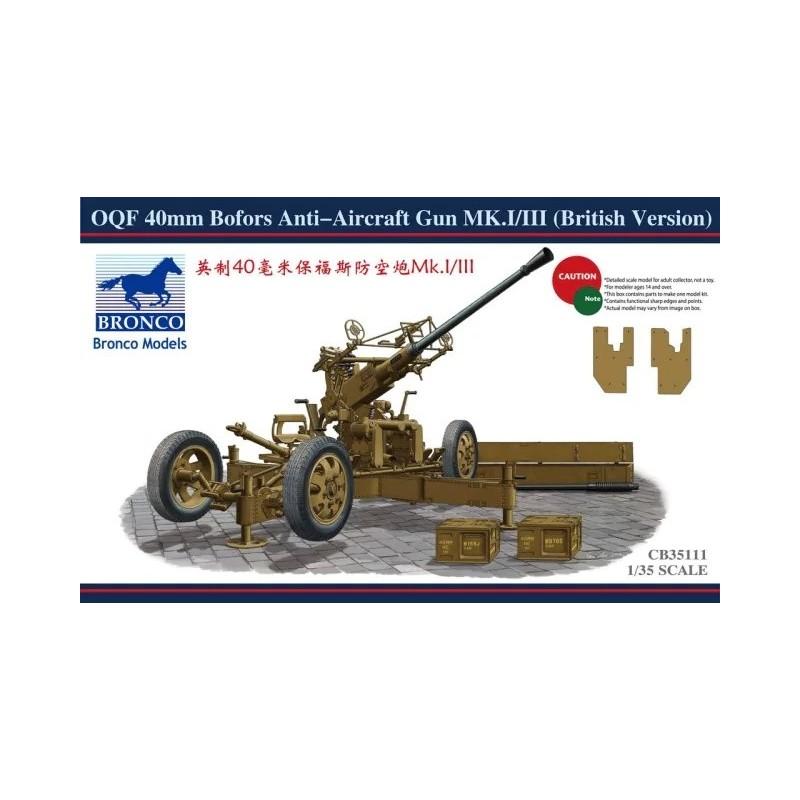 BM-35111 bronco models 35111 1/35 OQF 40mm Bofors Anti-Aircraft Gun Mk.I/III (British Version)